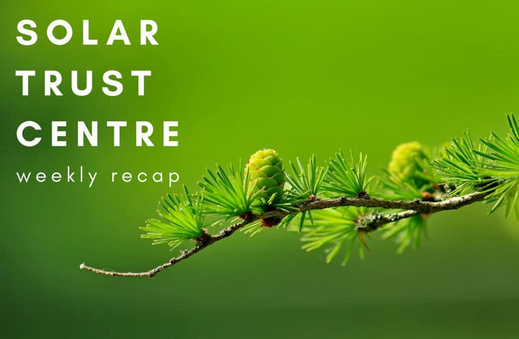 solar trust centre weekly recap this week in solar
